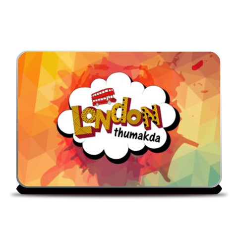 Laptop Skins, London Thumakda Laptop Skins | Artist : Janhavi Bijur, - PosterGully