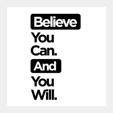 PosterGully Specials, Believe You Can. Square Art Prints | Artist : Rohit Malhotra, - PosterGully