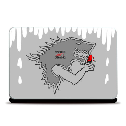 Laptop Skins, Winter ain't Coming Laptop Skins | Artist : Ayushi Teotia, - PosterGully