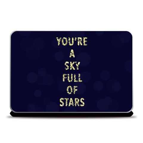 A sky full of stars Laptop Skins | Artist : marika