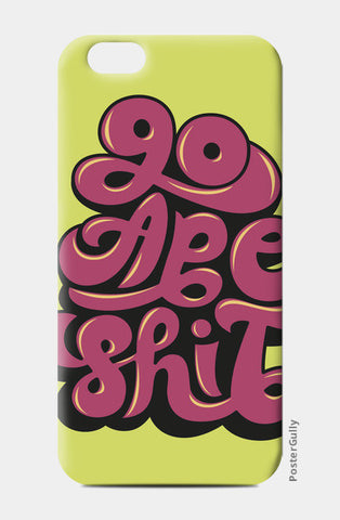 iPhone 6/6S Cases, Ape Sh*t iPhone 6/6S Cases | Artist : Jignesh Waghela, - PosterGully