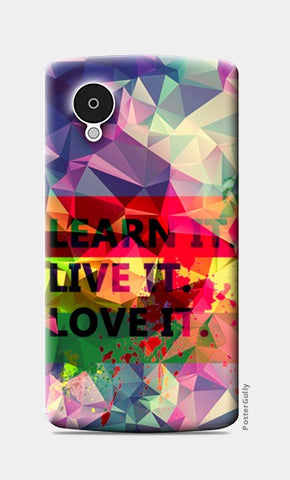 Nexus 5 Cases, Google Nexus 5 cases Levi's Colorful Pentonix Learnt i Live it Love it Rectangular Nexus 5 Cases | Artist : Mohith Dhyanesh, - PosterGully