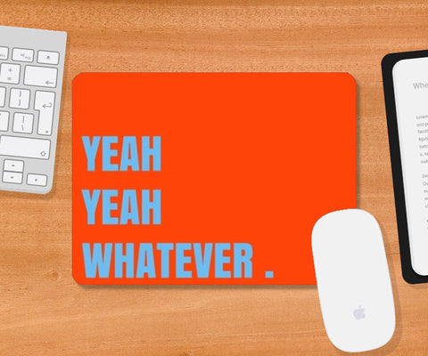 Mousepad, Whatever Mousepad | Artist:Vidushi Jain, - PosterGully