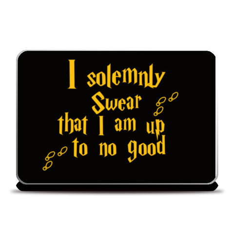 Harry Potter - I Solemnly Swear that i am up to no good Laptop Skins | Artist : Manju Nk