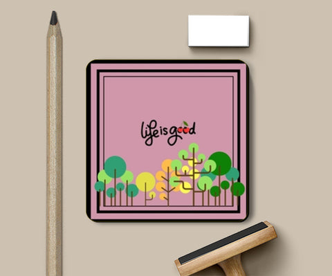 PosterGully Coasters, Life is Good Coasters | Artist : Pallavi Rawal, - PosterGully