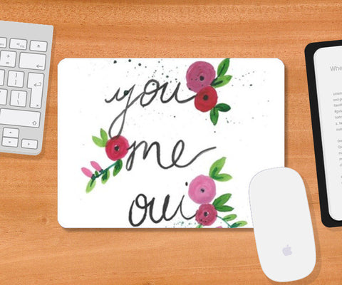 You, me, oui Mousepad | Artist : Trippy Trap