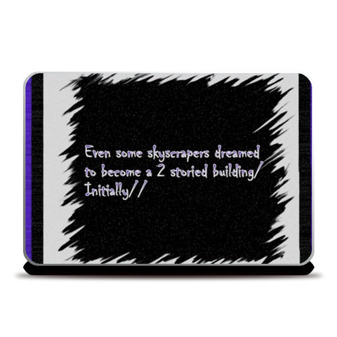 Skyscrapers quote Laptop Skins | Artist : Pallavi Rawal