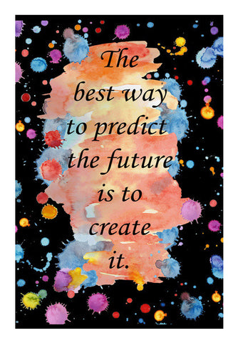Create Future Inspirational And Motivational Quote Typography Design Poster Wall Art | Artist : Seema Hooda