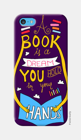Book is a Dream iPhone 5c Cases | Artist : Shweta Paryani