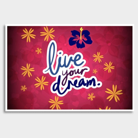 Live your Dream Giant Poster | Artist : Pallavi Rawal