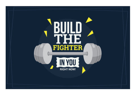 Build The Fighter In You Right Now  Wall Art  | Artist : Creative DJ