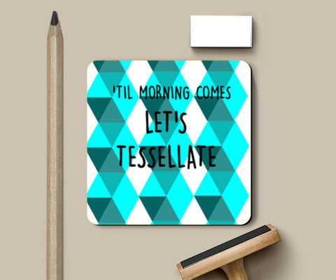 Tessellate. Coasters | Artist : Paper Planes