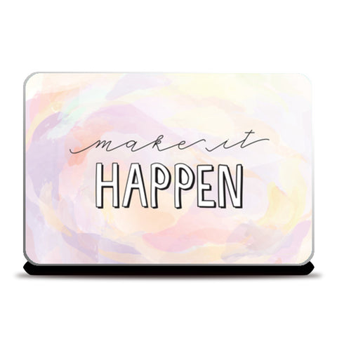 Make it happen hand lettering Laptop Skins | Artist : Stuti Bajaj