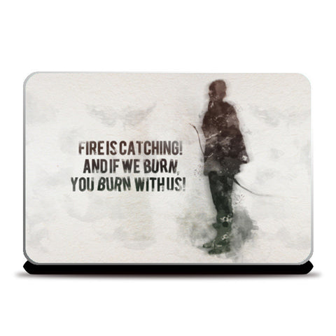 The Hunger Games-Katniss Everdeen quotes Laptop Skins | Artist : Naeema Rezmin