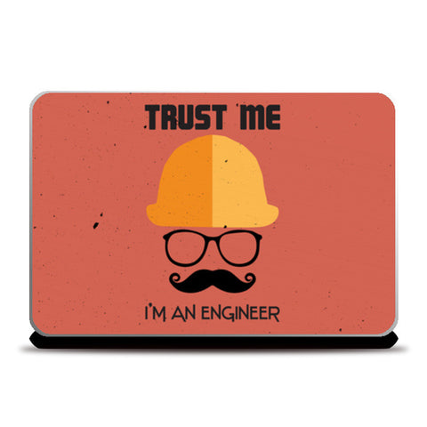 Trust me i'm an engineer Laptop Skins | Artist : Designerchennai