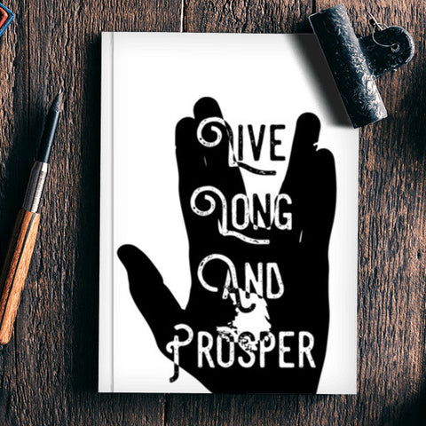 Live Long And Prosper Notebook | Artist : Anshul Patria