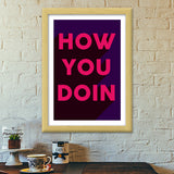 Awesome Joey How you doing typography bold Premium Italian Wooden Frames | Artist : CW Doodler