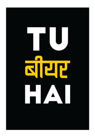 PosterGully Specials, Tu Beer Hai Wall Art | Artist : Shashank Ahuja, - PosterGully