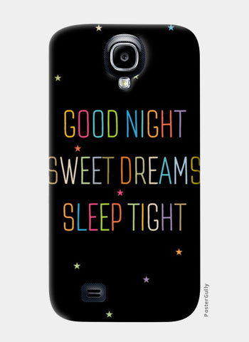 Good Night Sweet Dreams Sleep Tight Samsung S4 Cases | Artist : Designerchennai