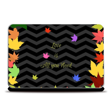 Love is All you need Laptop Skins | Artist : Pallavi Rawal
