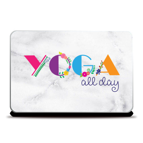 Yoga all day !! Laptop Skins | Artist : Dolly P