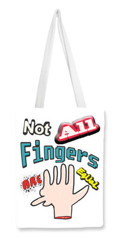 Not All Fingers Are Equal (White Back) Tote Bags | Artist : Nitin Kapoor