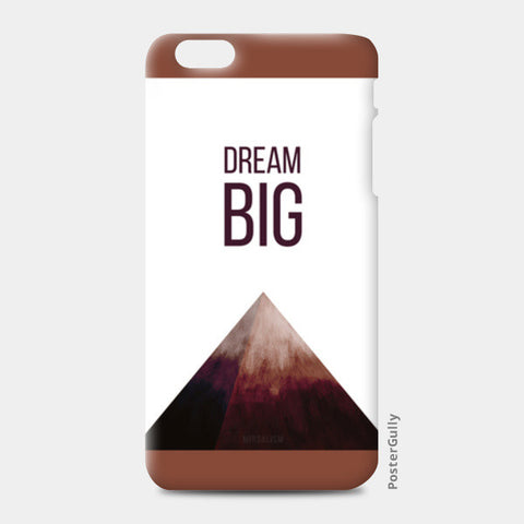 DREAM BIG iPhone 6 Plus/6S Plus Cases | Artist : Anagha Mirgal