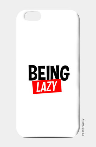 Being Lazy iPhone 6/6S Cases | Artist : Colour me expressive