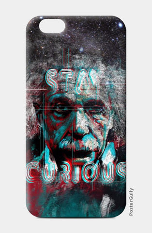 iPhone 6 / 6s, Stay Curious iPhone 6 / 6s Case | Artist: Uttam Pandey, - PosterGully