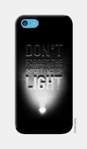Importance of light iPhone 5c Cases | Artist : Abhishek Faujdar