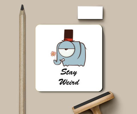 Stay Weird Coasters | Artist : Ardour Art