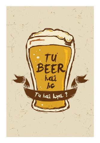 Tu Beer Hai BC  Pitchers Art PosterGully Specials