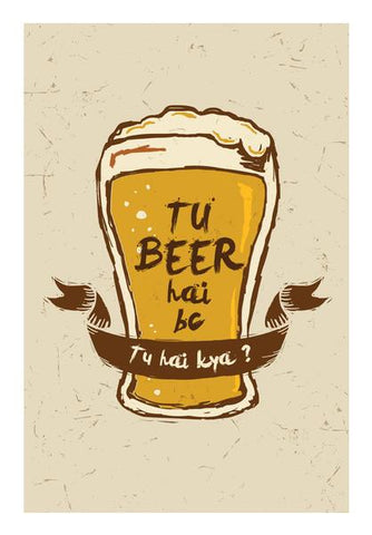 PosterGully Specials, Tu Beer Hai BC | Pitchers Wall Art | Artist : Arif Ahmad, - PosterGully