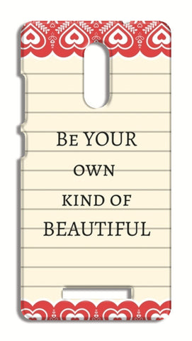 be your own kind of beautiful Xiaomi Redmi Note 3 Cases | Artist : Pallavi Rawal
