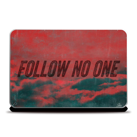 Laptop Skins, Follow No One by Black Laptop Skins | Artist : Jax D, - PosterGully