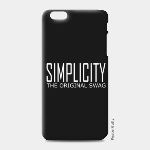 simple is swag iPhone 6 Plus/6S Plus Cases | Artist : Keshava Shukla