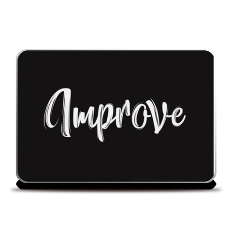 Improve  Laptop Skins | Artist : Creative DJ