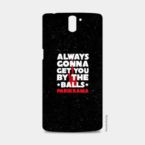 One Plus One Cases, By The Balls One Plus One Cases | Artist : Parikrama Officials, - PosterGully