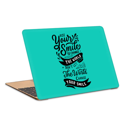 Use Your Smile To Change The World Laptop Skin