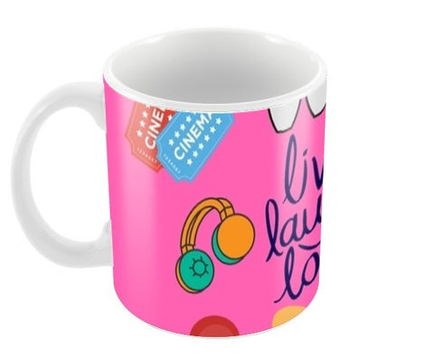 Live Laugh Love Coffee Mugs | Artist : Pallavi Rawal