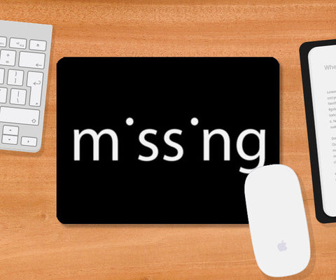 Mousepad, missing  Mousepad | Artist : Shloka Bajaj, - PosterGully