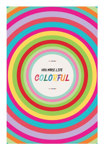 PosterGully Specials, You make life colorful Wall Art | Artist : Designerchennai, - PosterGully