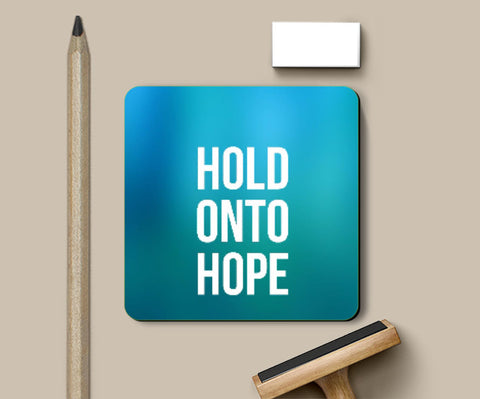 Coasters, Hold Onto Hope Coaster | Artist: Augustus, - PosterGully