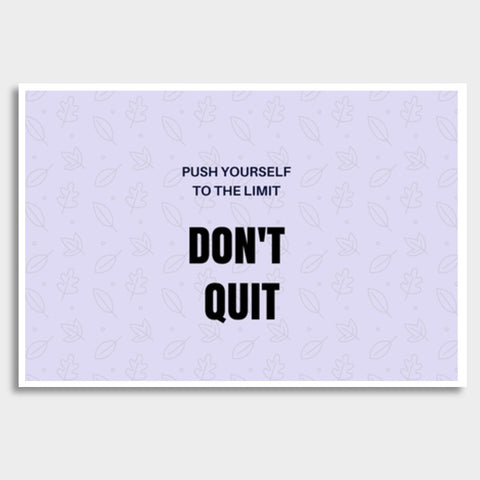 Don't Quit Giant Poster | Artist : Pallavi Rawal