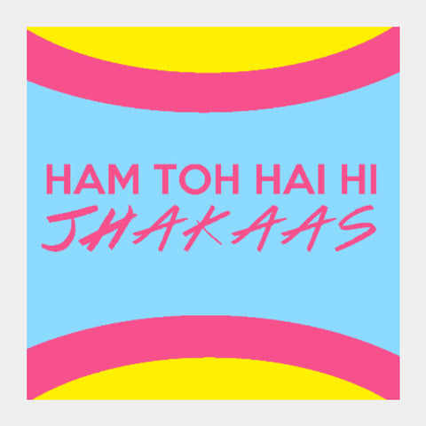 Square Art Prints, Jhakaas Artwork | Artist: Siddhant Talwar, - PosterGully