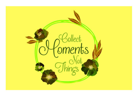 Collect Moments not Things Wall Art  | Artist : Stuti Bajaj