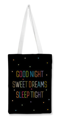 Good Night Sweet Dreams Sleep Tight Tote Bags | Artist : Designerchennai