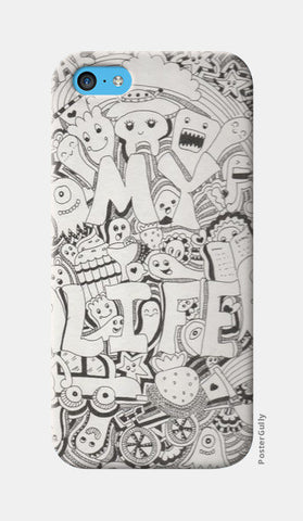 iPhone 5c Cases, My Life iPhone 5c Cases | Artist : Suneera Heloise Mendonsa, - PosterGully