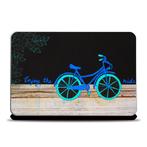 Enjoy the ride Laptop Skins | Artist : Purvi Gadewar