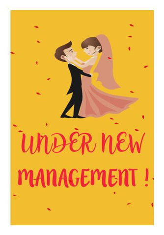 PosterGully Specials, UNDER NEW MANAGEMENT | Marriage Wall Art | Artist : Manju Nk, - PosterGully